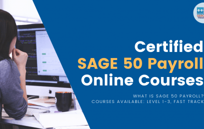 Certified SAGE 50 Payroll Online Courses | Level 1-3, Fast Track Training