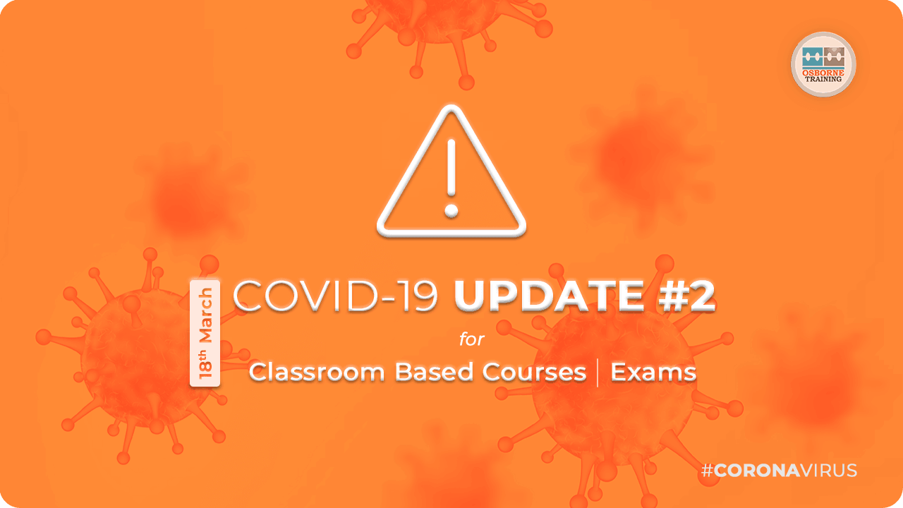 Updates for Classroom based Courses | #Coronavirus Pandemic (COVID-19)