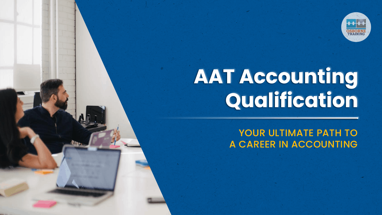AAT Accounting Qualification: Your ultimate path to a career in accounting