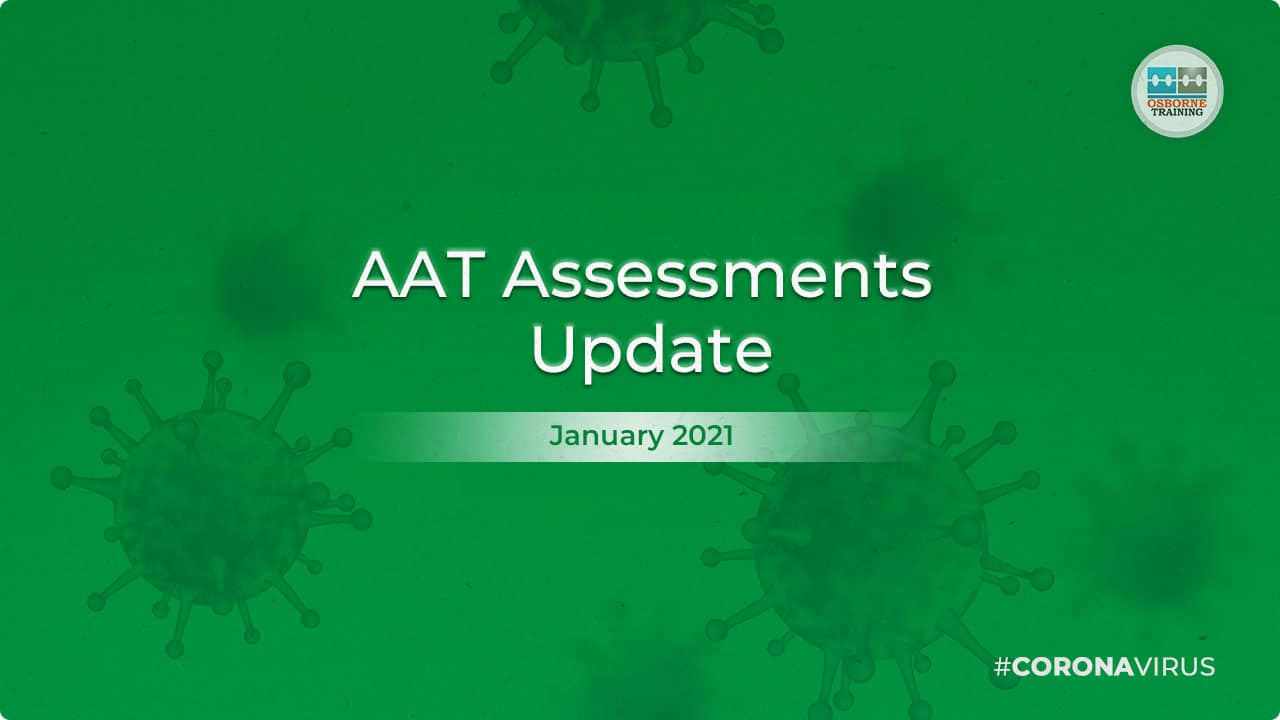 COVID-19 Update – January 2021 – AAT Assessments