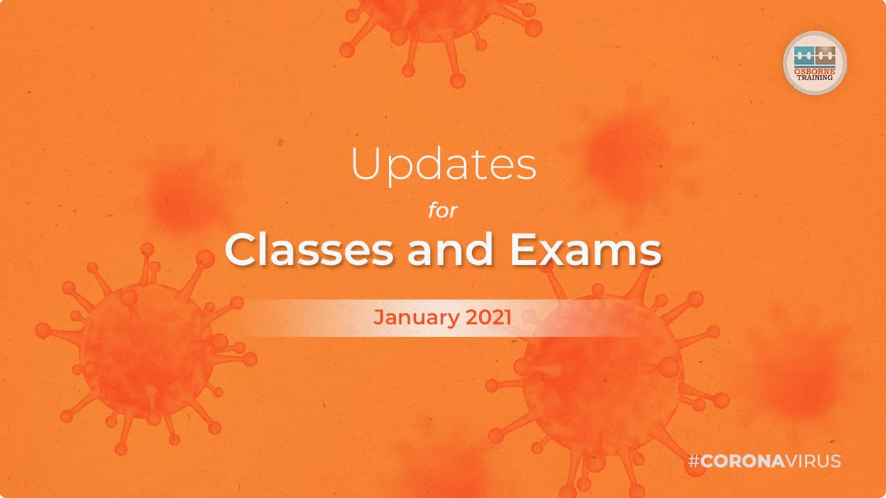 COVID-19 Update – January 2021 – Classes and Exams