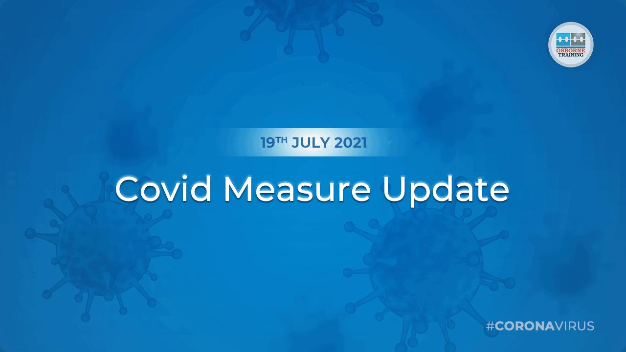 Covid Measure Update- July 2021